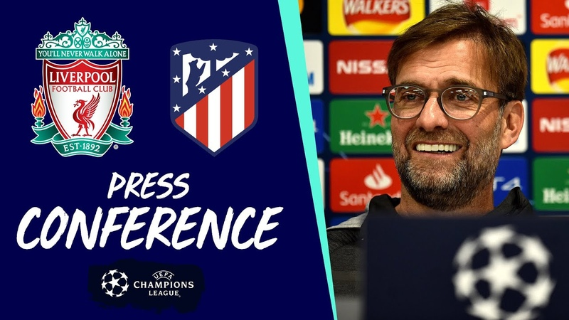 Klopp Robertson's Champions League press conference Atletico Madrid