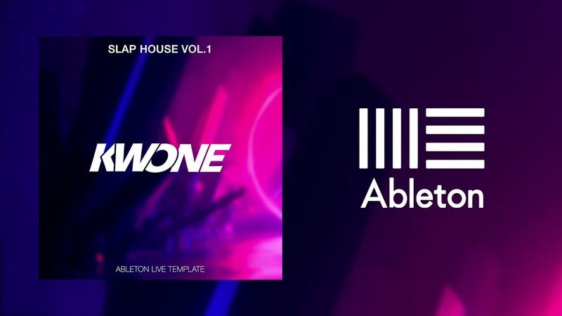 KWONE - Slap House Vol.1 (Ableton Live Template)