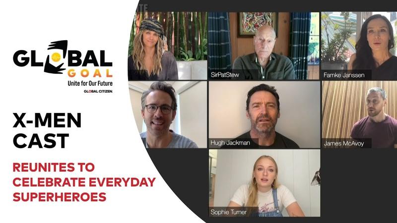 X-Men Cast Reunites to Celebrate Everyday Superheroes | Global Goal Unite for Our Future