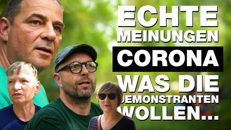 Echte Meinungen - Corona - Was die Demonstranten wirklich wollen... - 14 authentische Interviews