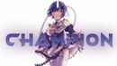 CHAMPION AMV Anime Mix