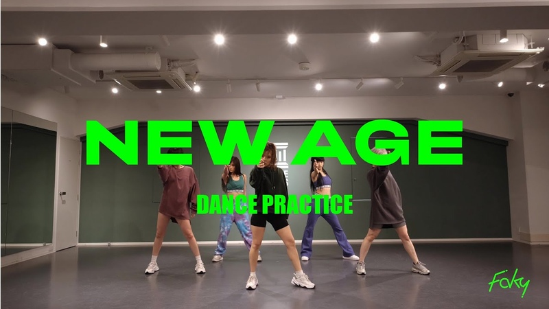 Dance Practice Video FAKY NEW AGE