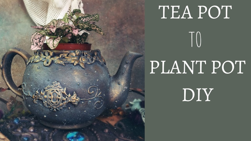 UP CYCLED TEA POT TO PLANT POT DIY TUTORIAL VINTAGE WHIMSICAL TEA POT