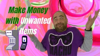 How Can I Make Money With Unwanted Items