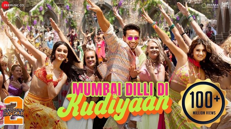 Mumbai Dilli Di Kudiyaan Student Of The Year 2 Tiger Tara Ananya Vishal Shekhar Dev Payal