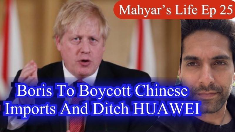 Boris To Boycott Chinese Imports Ditch HUAWEI