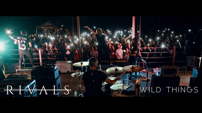 RIVALS Wild Things Official Music Video