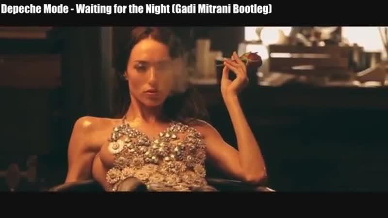 Depeche Mode 💞Waiting for the Night💞 Gadi Mitrani Bootleg crazy 💞