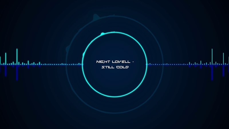 Night Lovell Still Cold Pathway Private XTREME BASS BOOST