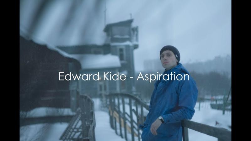 Edward Kide Aspiration Стремление official soundtrack