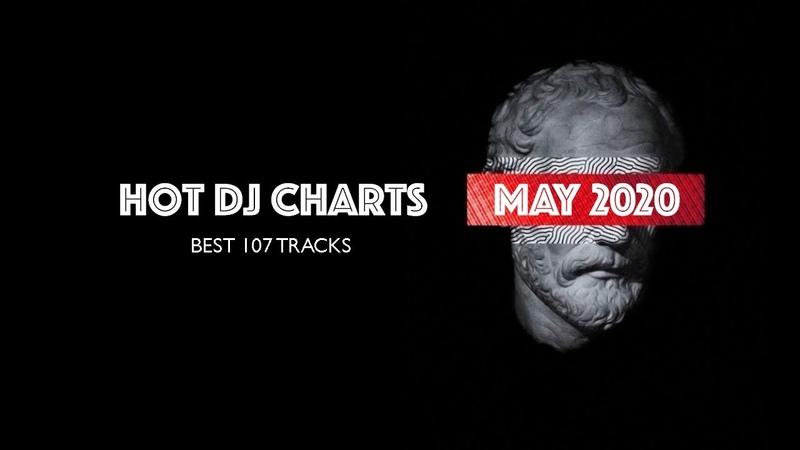 Hot Dj Charts (107 Tracks, May 2020)