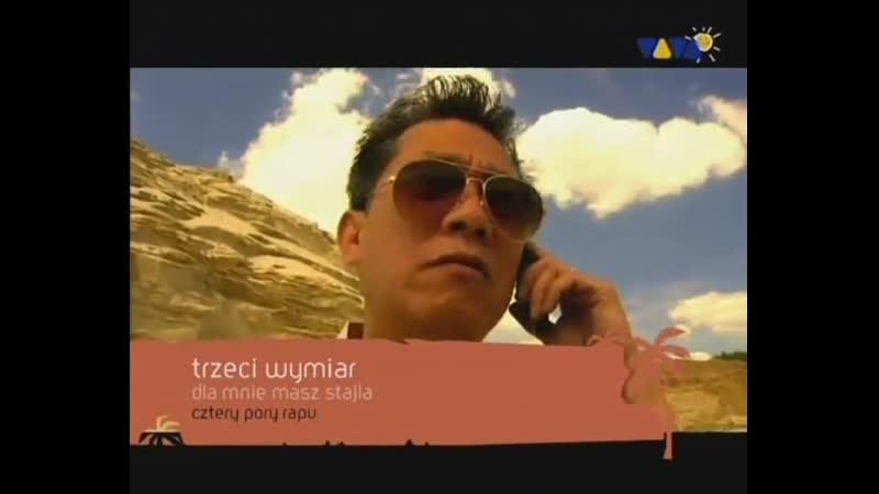 Trzeci Wymiar Dla Mnie Masz Stajla VIVA TV