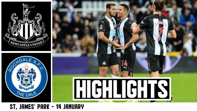 INTO THE FOURTH ROUND Newcastle United 4 Rochdale 1 Highlights