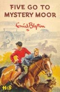 Five Go To Mystery Moor - (Famous Five Collection)