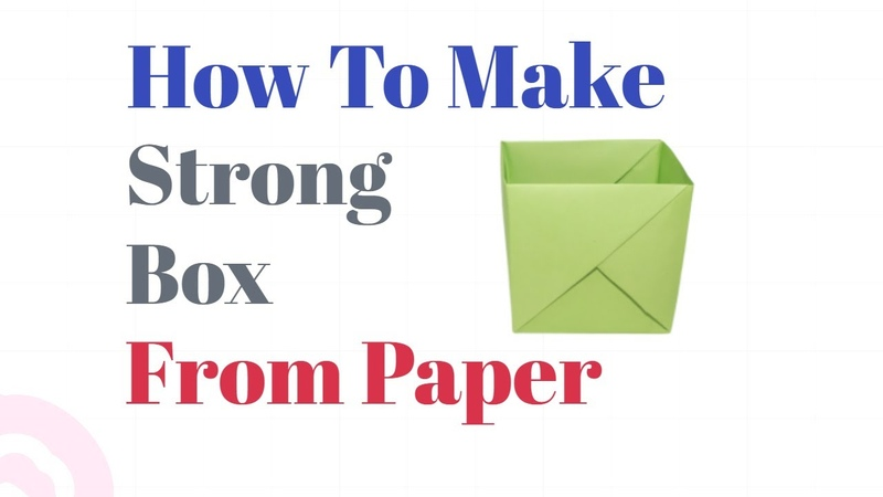 How to make a strong box from paper Easy Origami Tutorial Gift box Origami box Paper craft