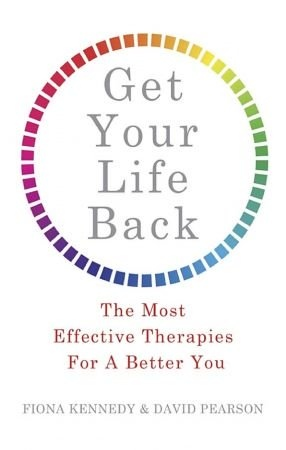 Get Your Life Back  The Most Effective Therapies for a Better You