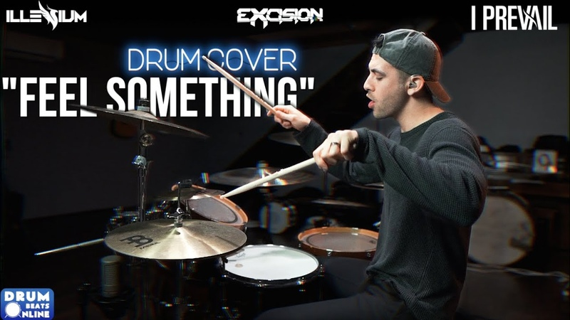 Illenium Excision I Prevail Feel Something Drum Cover by Gabe from I Prevail