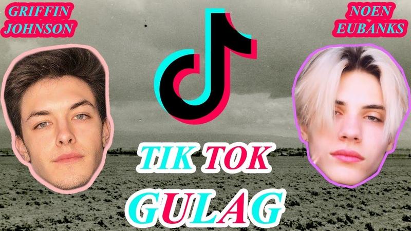 Tik Tok Gulag GRIFFIN JOHNSON vs. NOEN EUBANKS