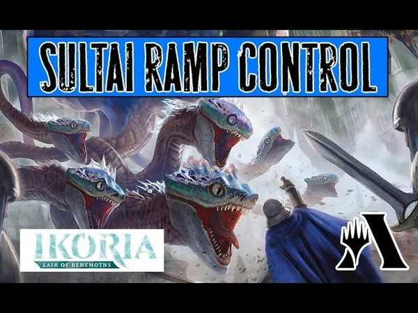 Sultai Ramp Control от подписчика в Стандарте MTG Arena Ikoria Standard DECK Guide