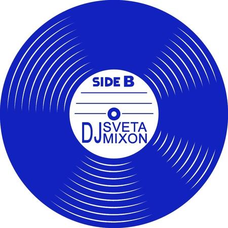 Dj Sveta and Dj Mixon - Side B (2019)