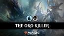 THE OKO KILLER Dimir Control CC 1