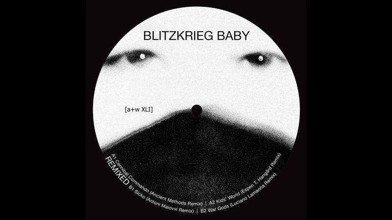 Blitzkrieg Baby - Kids World (Espen T Hangård Remix)[aw XLI]