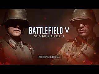 Battlefield V Summer Update Trailer