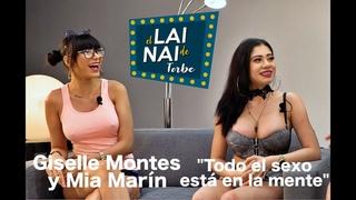 LAI NAI de Torbe: GISELLE MONTES y MIA MARIN Todo el sexo está en la mente - #LaiNaiTorbe6