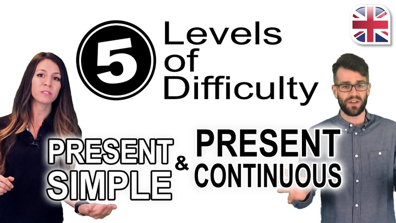 Present Simple and Present Continuous Tenses 5 Levels of Difficulty