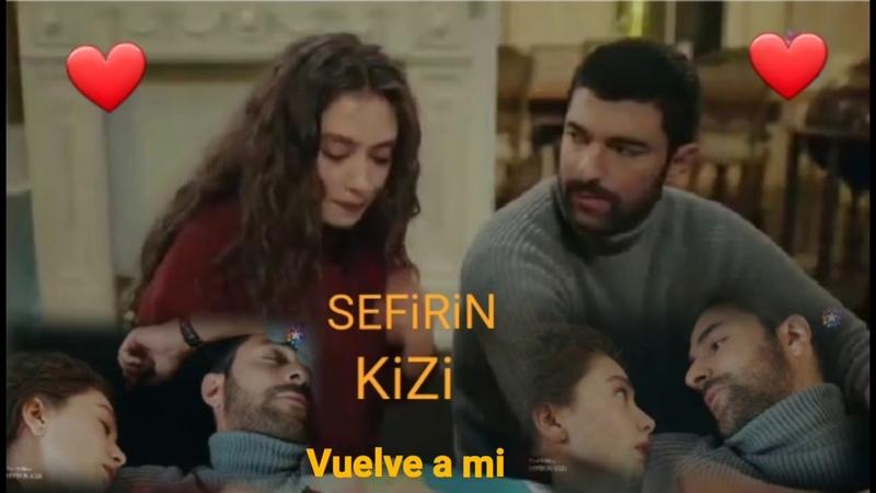 Sancar Nare vuelve a mi Sefirin kizi