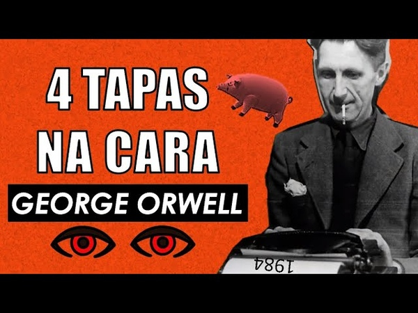George Orwell 1984 Revolução dos Bichos Filosofia e Literatura