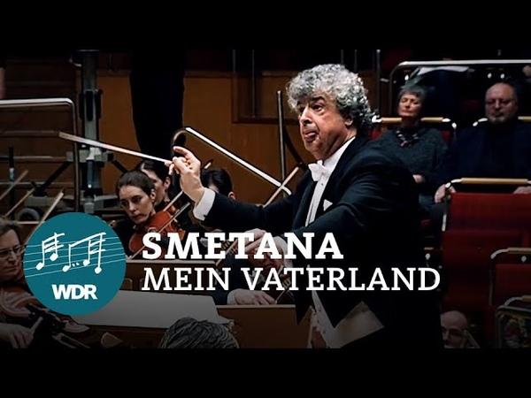 Bedřich Smetana Mein Vaterland Semyon Bychkov WDR Sinfonieorchester