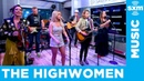 The Highwomen - Highwomen (Live @SiriusXM)