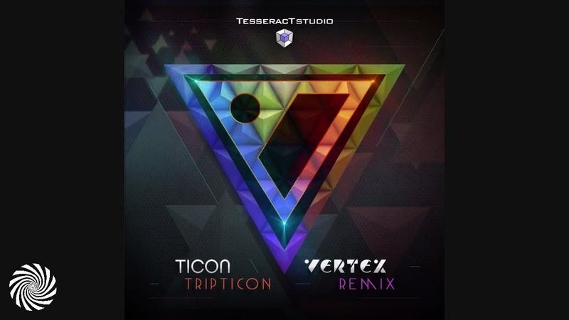 Ticon Tripticon Vertex Remix
