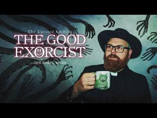 Отличный экзорцист (2018) The Good Exorcist