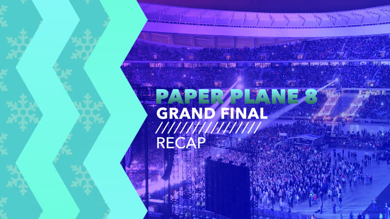 Grand Final Recap | Paper Plane Contest 8
