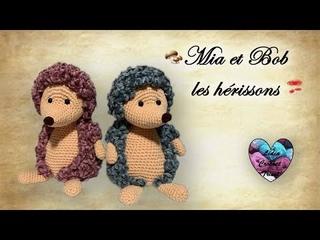 Mia et Bob Hérissons Crochet Amigurumi  Lidia Crochet Tricot