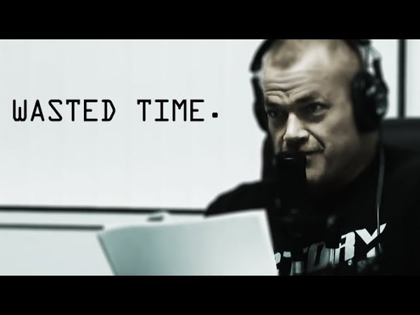 Overcoming Regrets of Wasted Time Jocko Willink