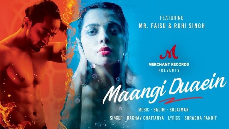 Maangi Duaein Official Music Video Mr Faisu Ruhi Raghav C Shradha P Merchant Records
