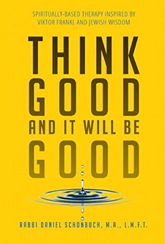 Think Good and It Will Be Good
