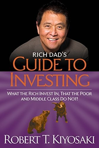 Rich Dad s Guide to Investing - Robert T. Kiyosaki