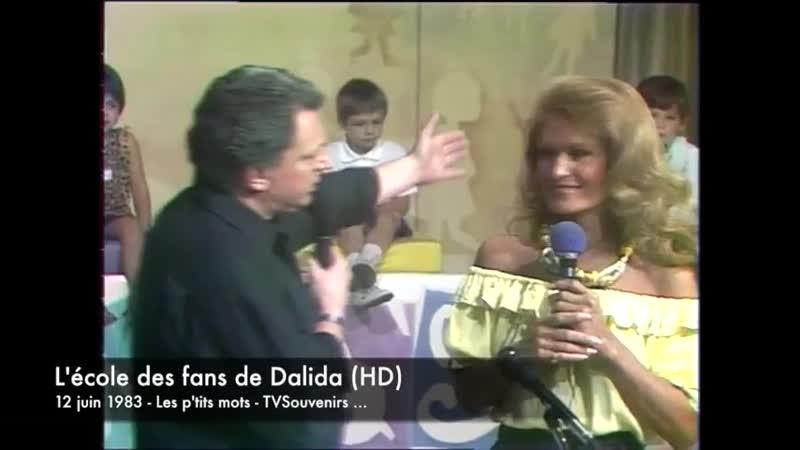 École des fans de Dalidа Les p'tits mots 1983