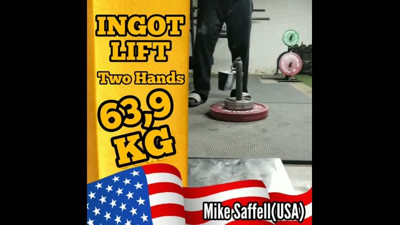 Mike Saffell USA INGOT LIFT 63 9 kg TH